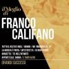 Franco Califano - Il Meglio Di / Grandi Successi