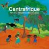 Centrafrique / Rondes, comptines et berceuses
