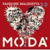 Modà - Passione Maledetta 2.0 (2CD+2DVD)