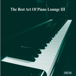 The Best  Art of Piano Lounge vol. 3
