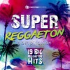 Super Reggaeton Compilation