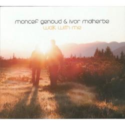 Moncef Genoud & Ivor Malherbe - Walk with me