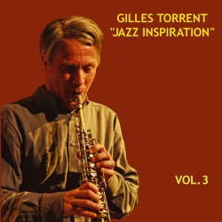 Gilles Torrent - Jazz Inspiration vol.3