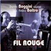 Danilo Boggini septet feat. Flavio Boltro - Fil Rouge