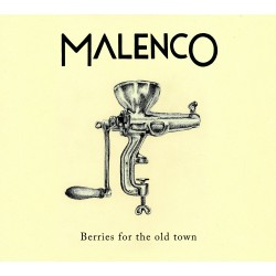 Malenco - Berries For The Old Town