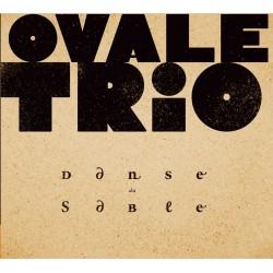 Ovale Trio - Danse du Sablre