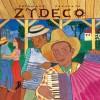 Putumayo Presents - Zydeco