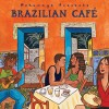 Putumayo Presents - Brazilian Cafe