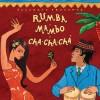 Putumayo Presents: Rumba Mambo Cha Cha Cha