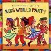 Putumayo Kids Presents: Kids World Party