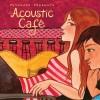 Putumayo Presents - Acoustic Cafe