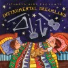 Putumayo Kids Presents - Instrumental Dreamland
