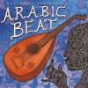 Putumayo Presents - Arabic Beat