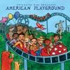 Putumayo Kids Presents - American Playground