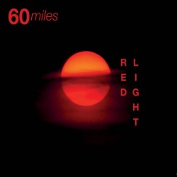 60 Miles - Red Ligth CD